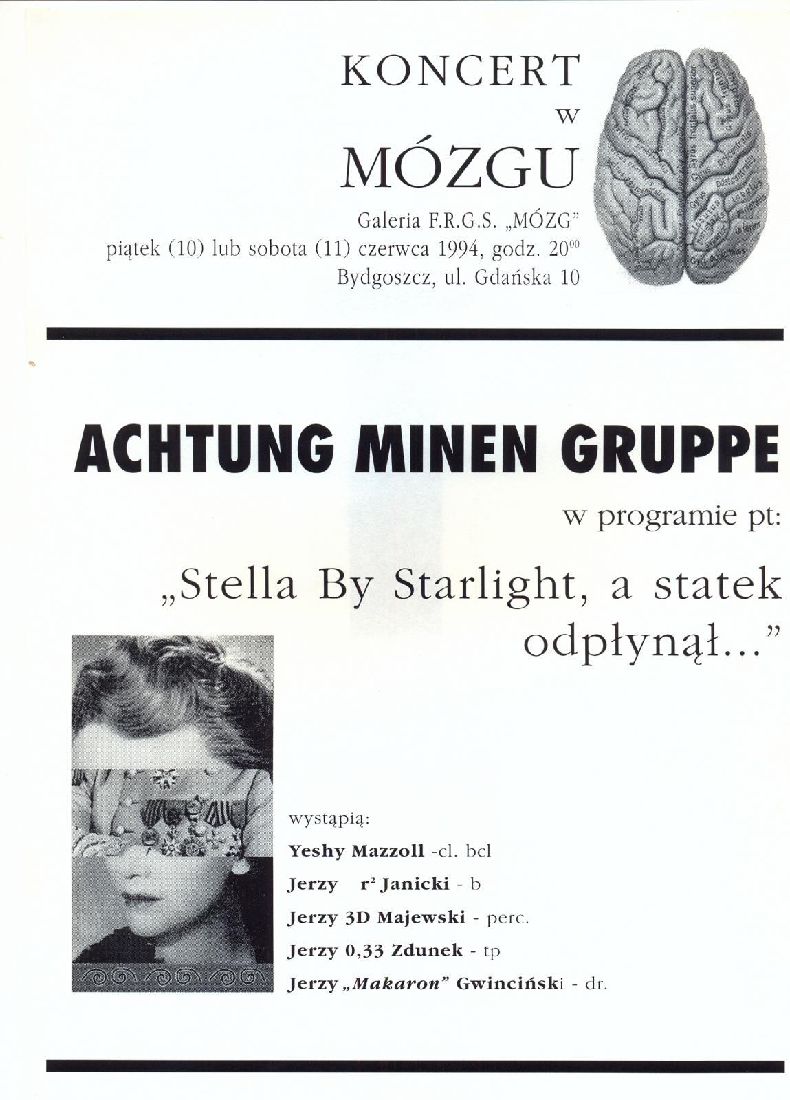 "Achtung Minnen Gruppe ""Stella by Starlight, a statek odplynął..."""