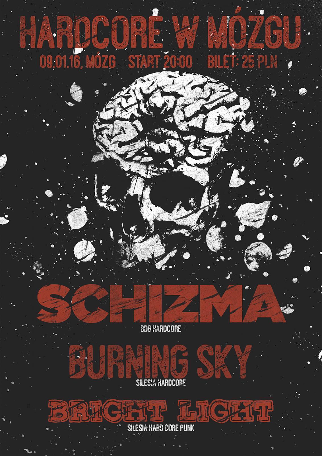 SCHIZMA / BURNING SKY / BRIGHT LIGHT at MÓZG