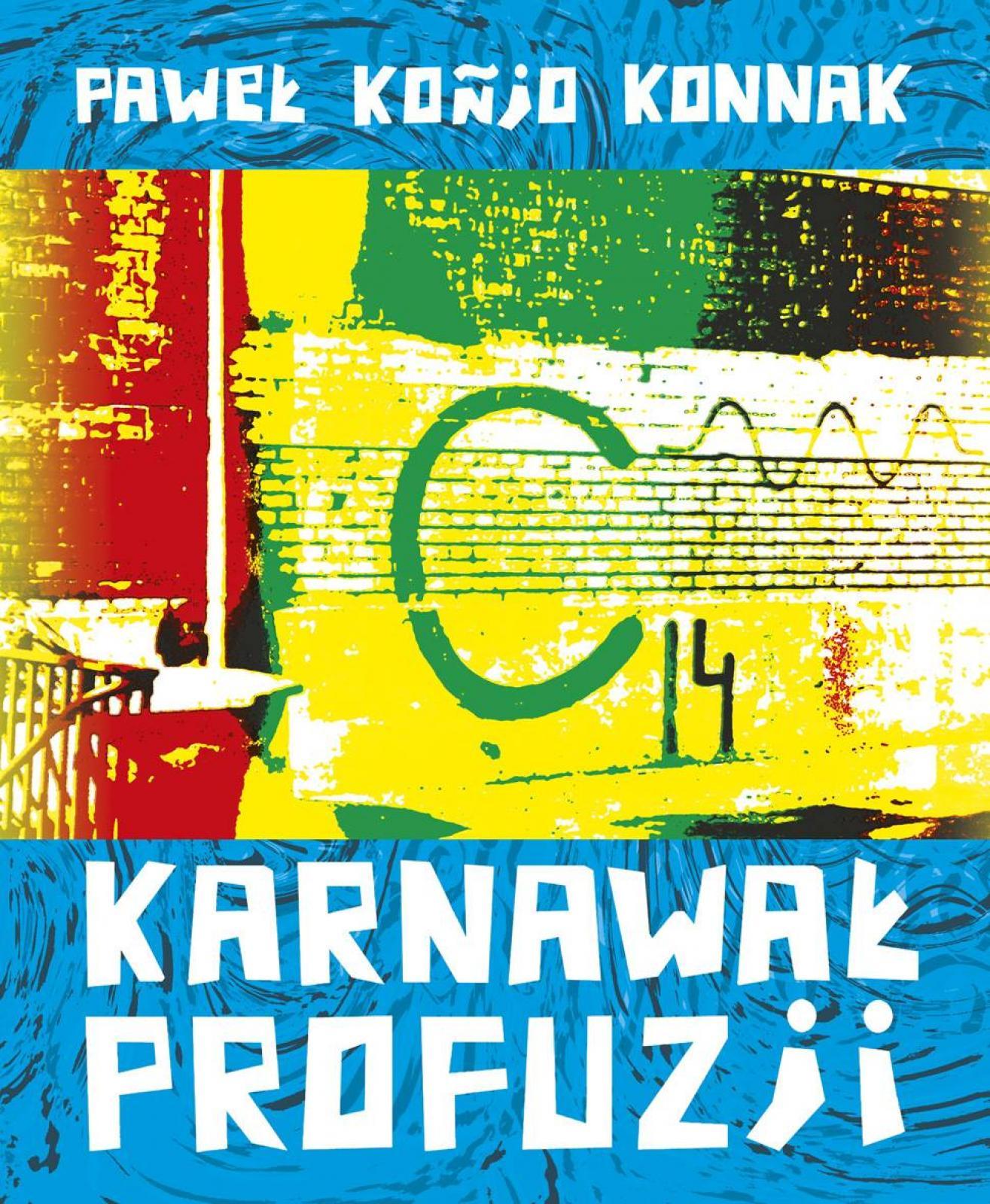BLISKIE SPOTKANIA – Paweł Konjo Konnak
