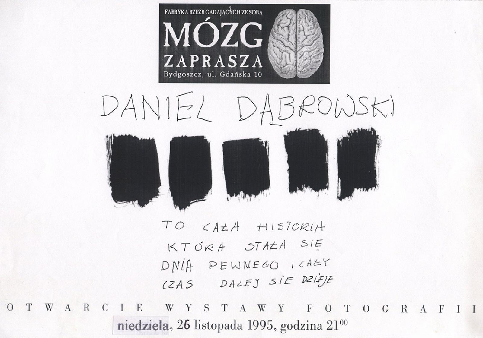 """Daniel Dąbrowski """"To cała historia która stała się dnia pewnego i cały czas dalej się dzieje"""""""