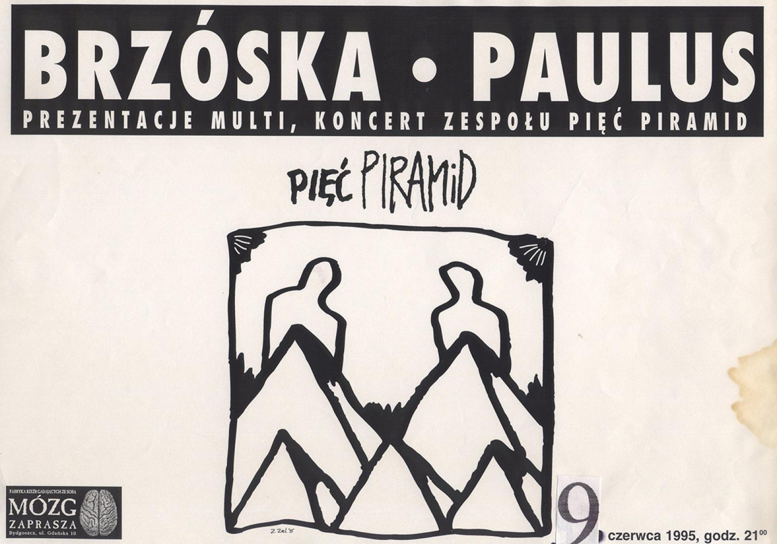 Pięć piramid: Brzóska & Paulus (Darek Brzóska Brzóskiewicz, Paweł Paulus Mazur)