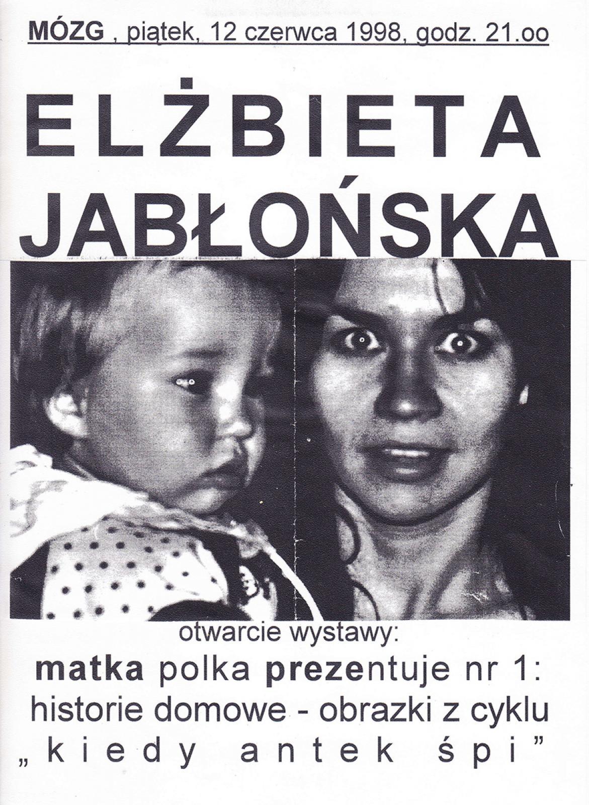 """Elżbieta Jabłońska """"Matka Polka Prezentuje - cz. 1: Kiedy Antek Śpi"""" - wystawa"""