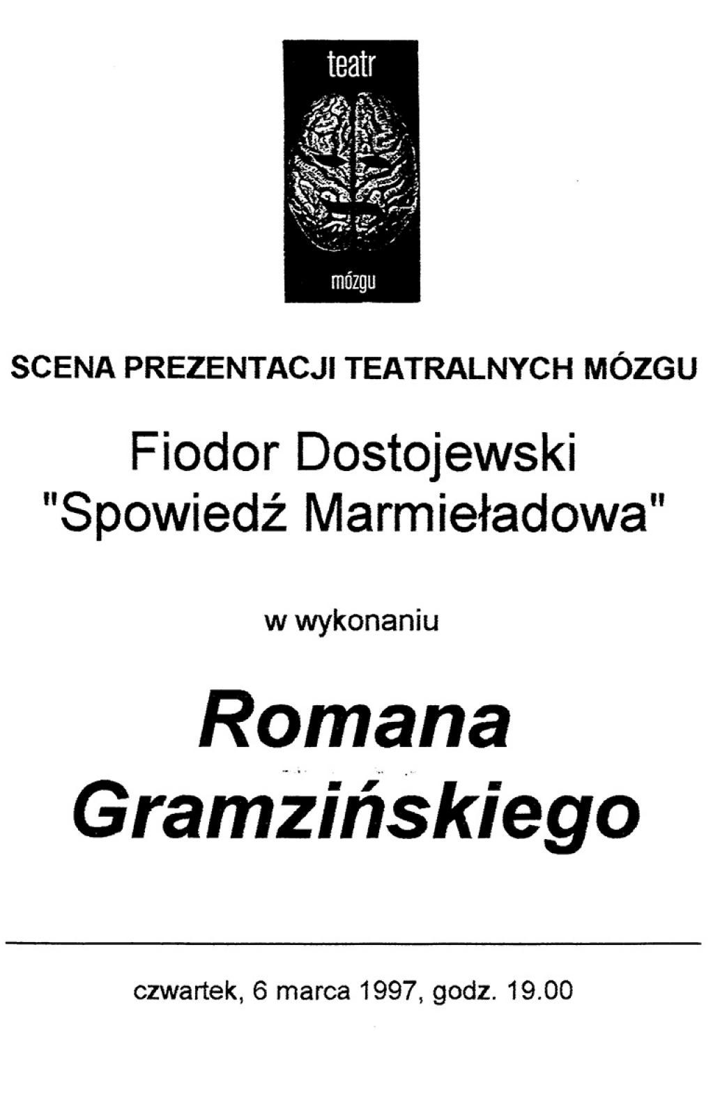 """Teatr Mózgu: scena prezentacji teatralnych - Fiodor Dostojewski """"Spowiedż Marmieładowa"""""""