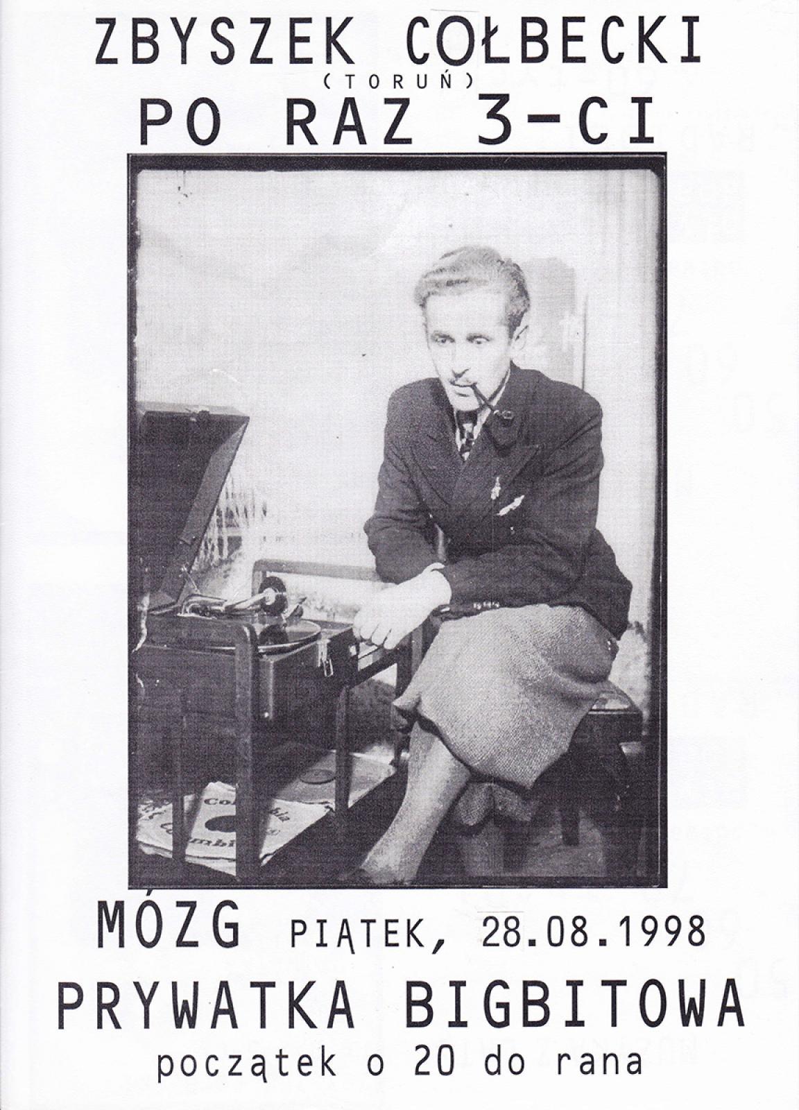 Zbyszek Cołbecki - prywatka bigbitowa