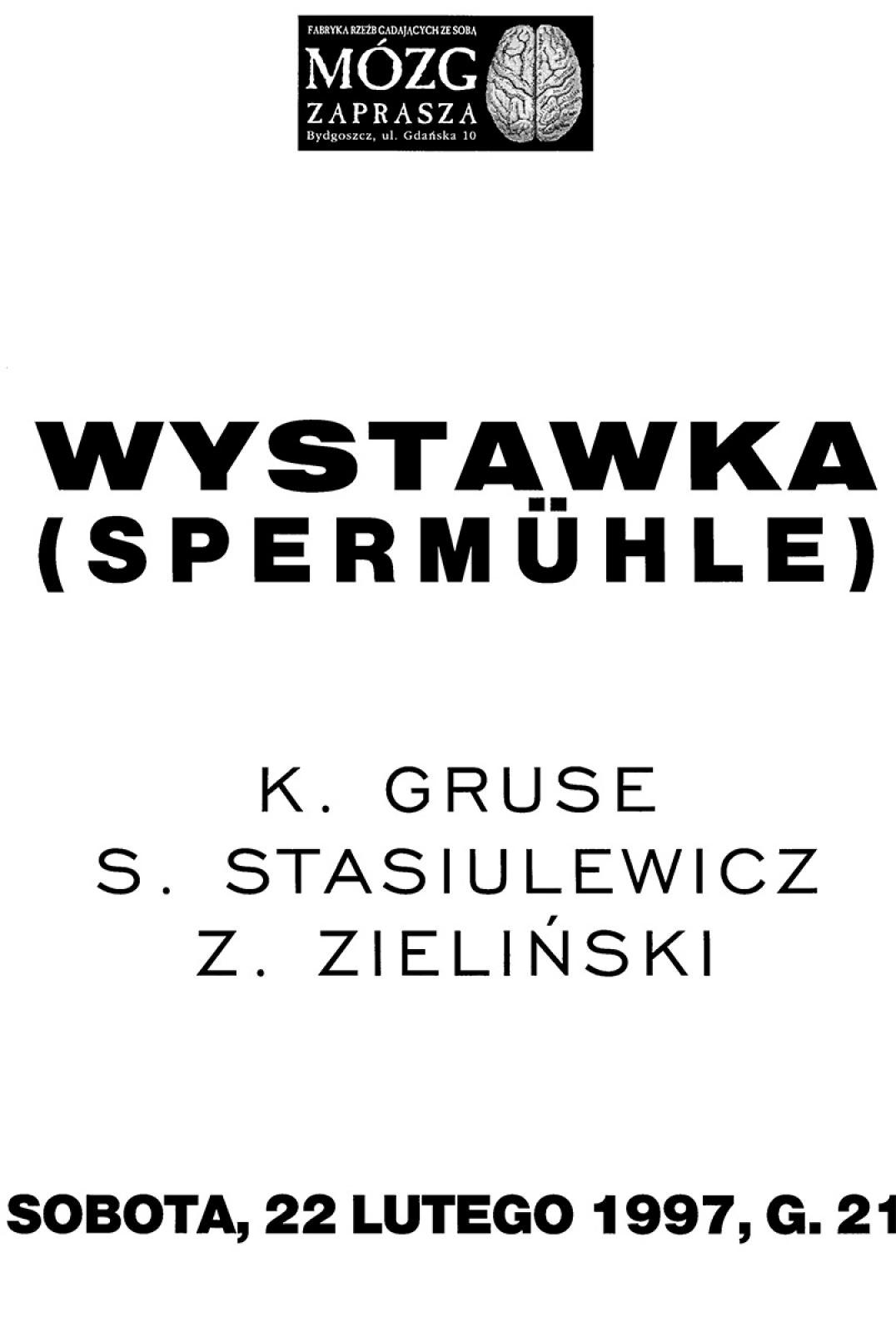"""Spermuhle"" - wystawka"