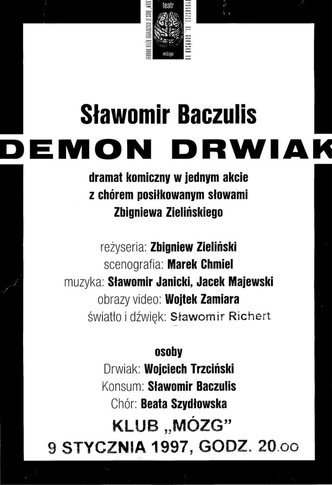 "Sławomir Baczulis ""Demon Drwiak"""