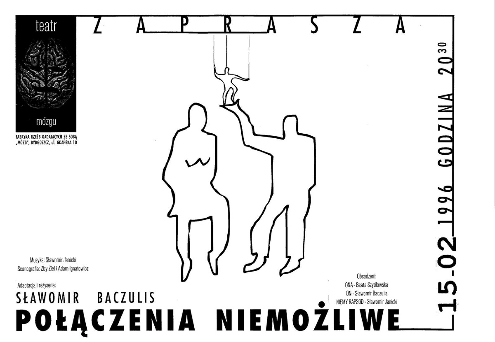 """Teatr Mózgu – Sławomir Baczulis """"Połączenia niemożliwe"""""""