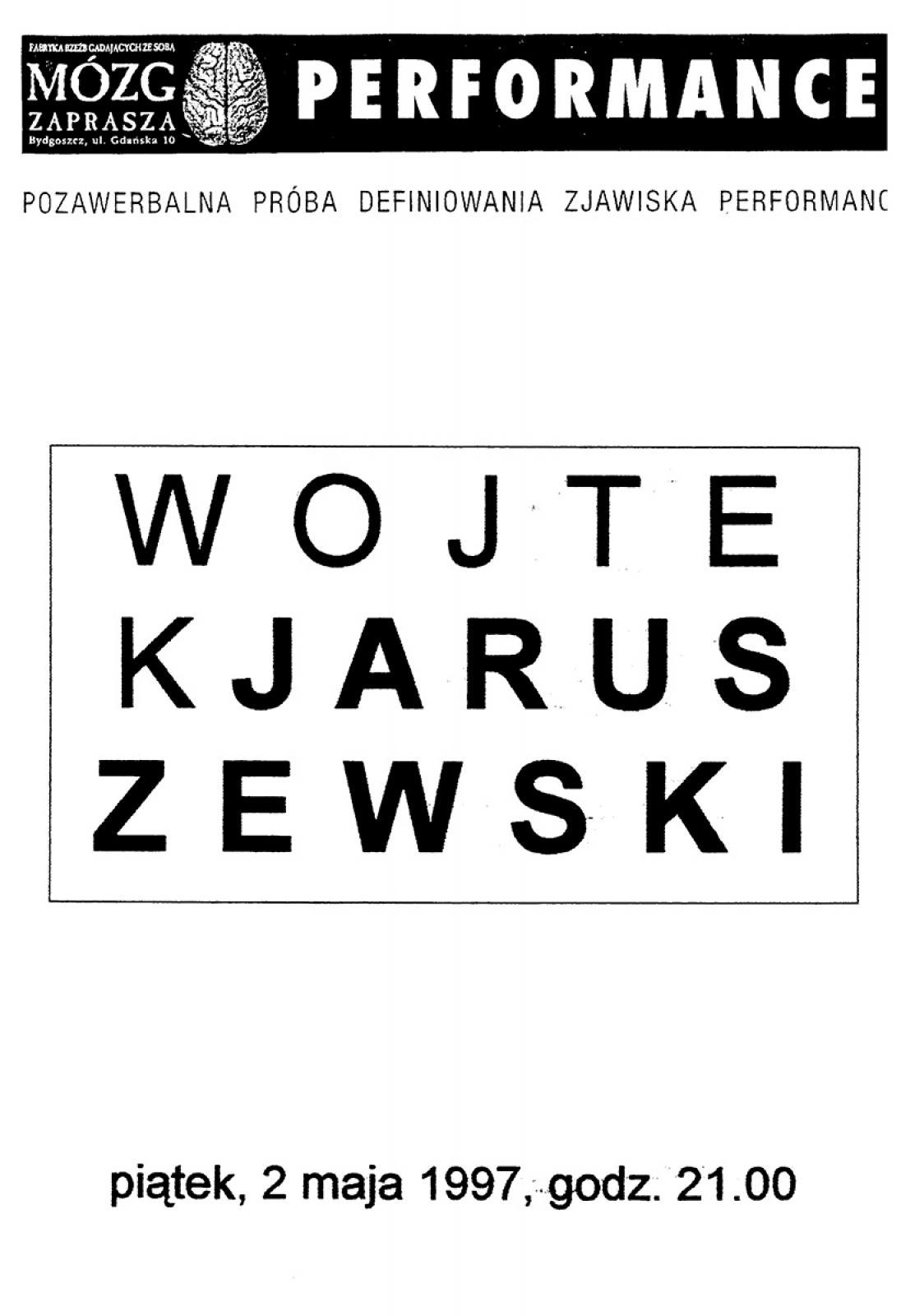 Wojtek Jaruszewski - z cyklu: pozawerbalna próba definiowania zjawiska performance