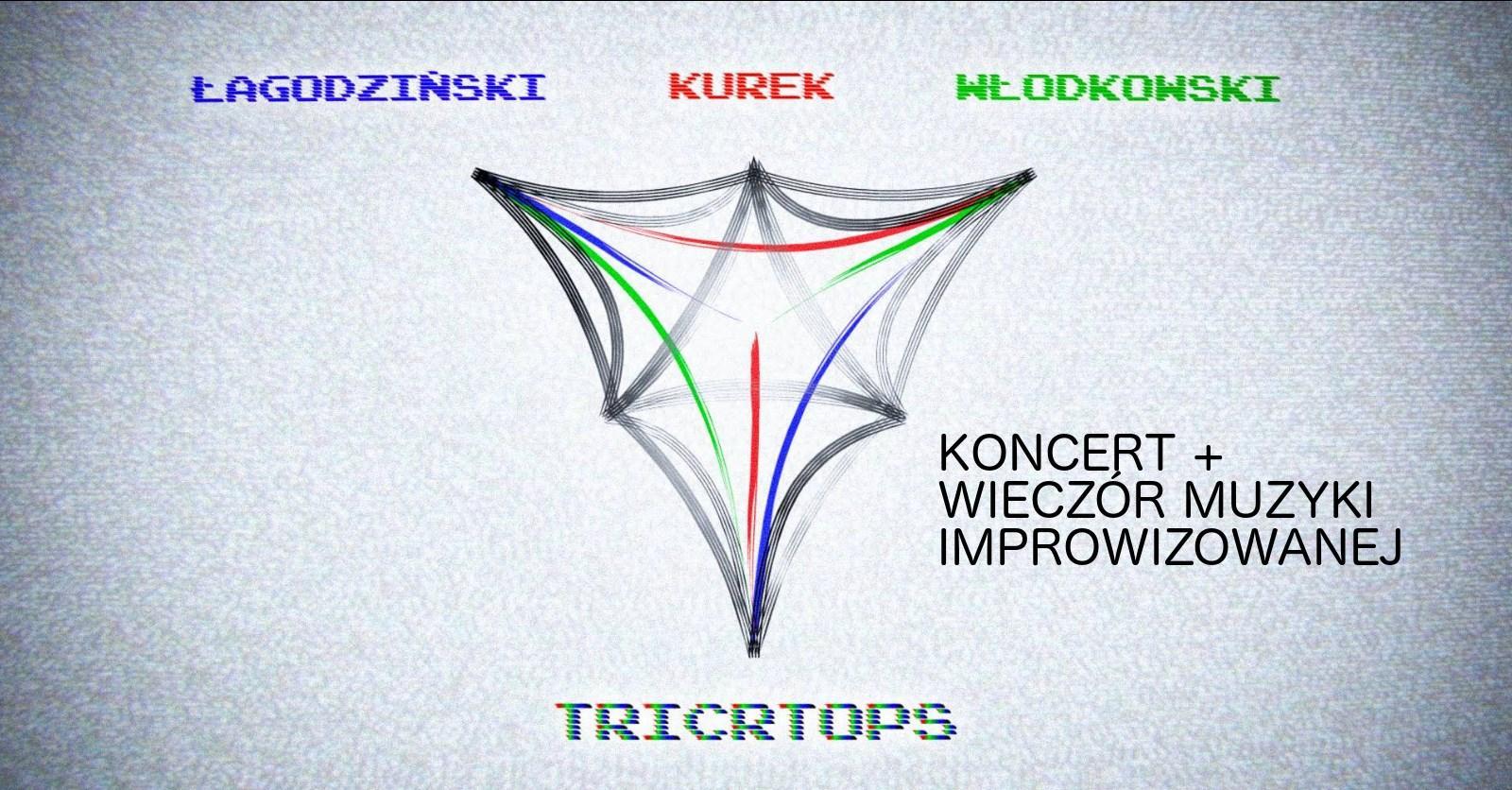 Tricrtops - Łagodziński / Kurek / Włodkowski + WMI
