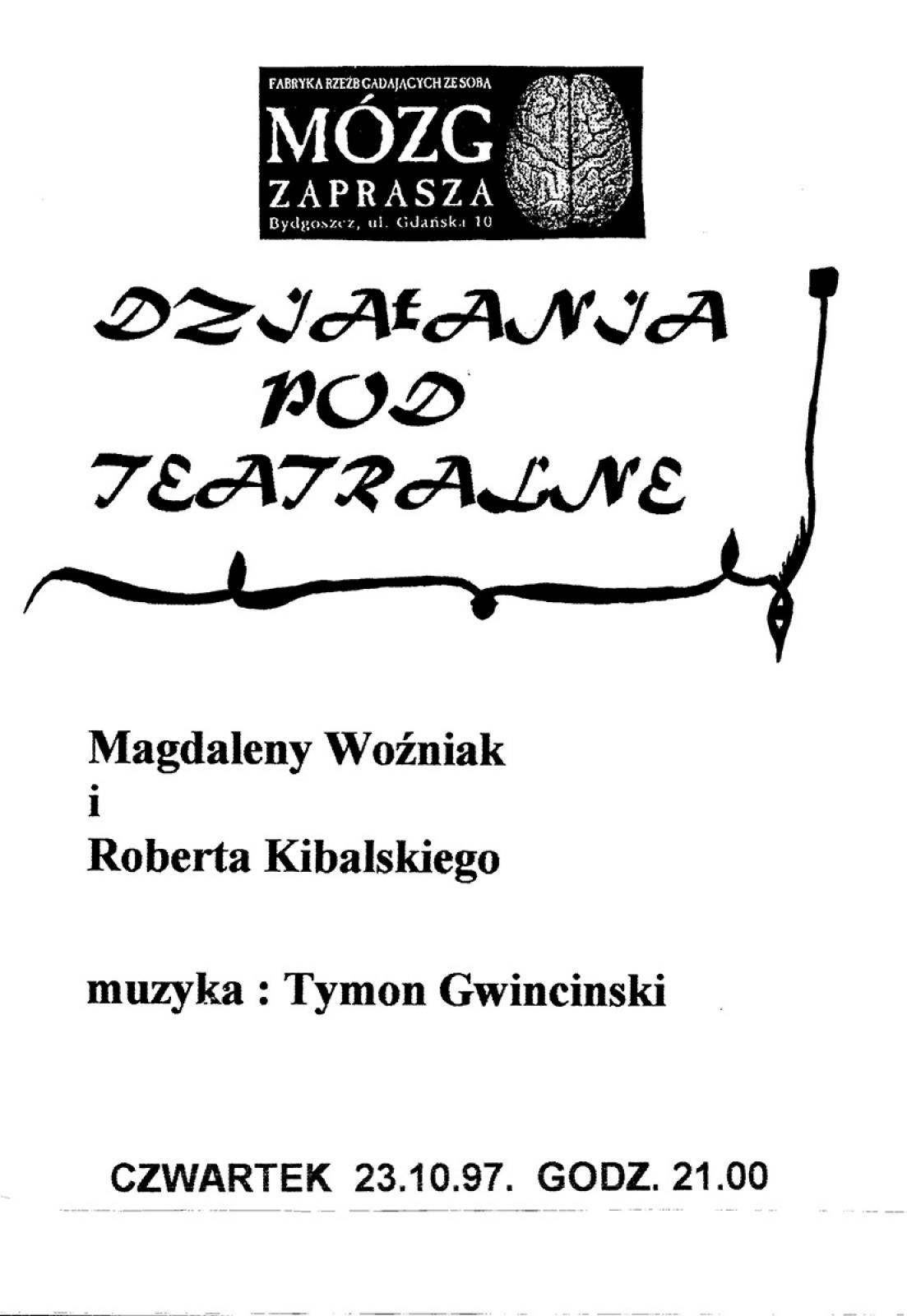 Magdalena Woźniak & Robert Kibalski – działania pod teatralne